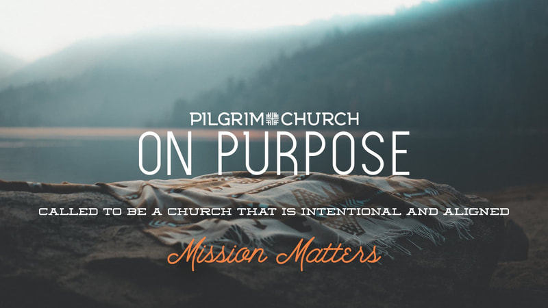 On Purpose: Mission Matters