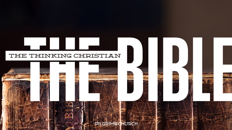 The Thinking Christian No. 5 - The Bible