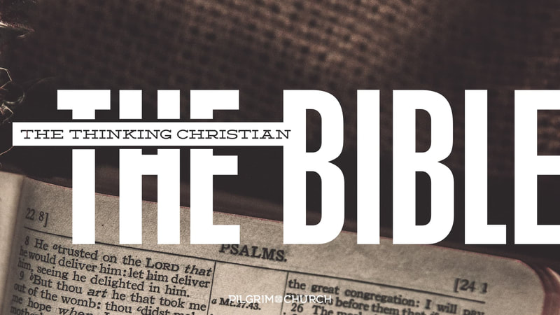 2018-11-18 The Thinking Christian - THE BIBLE - Writing & Psalms
